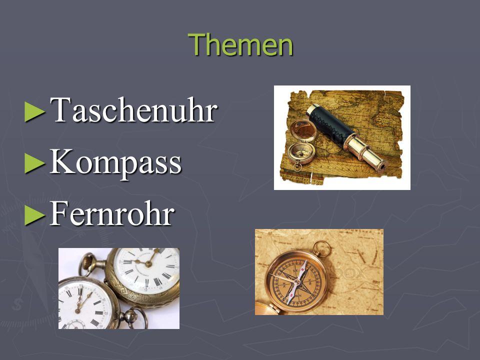 Taschenuhr Die Taschenuhr wurde von Peter Henlein erfunden.