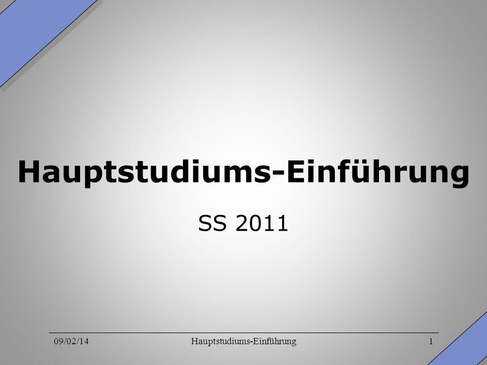 09/02/14Hauptstudiums-Einführung1 SS 2011