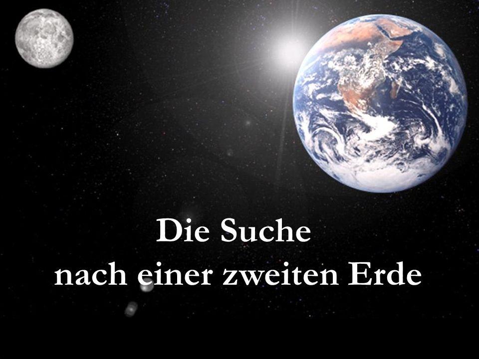 Die Suche nach einer zweiten Erde