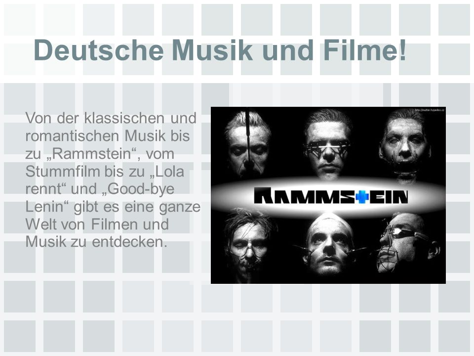 Deutsche Musik und Filme.