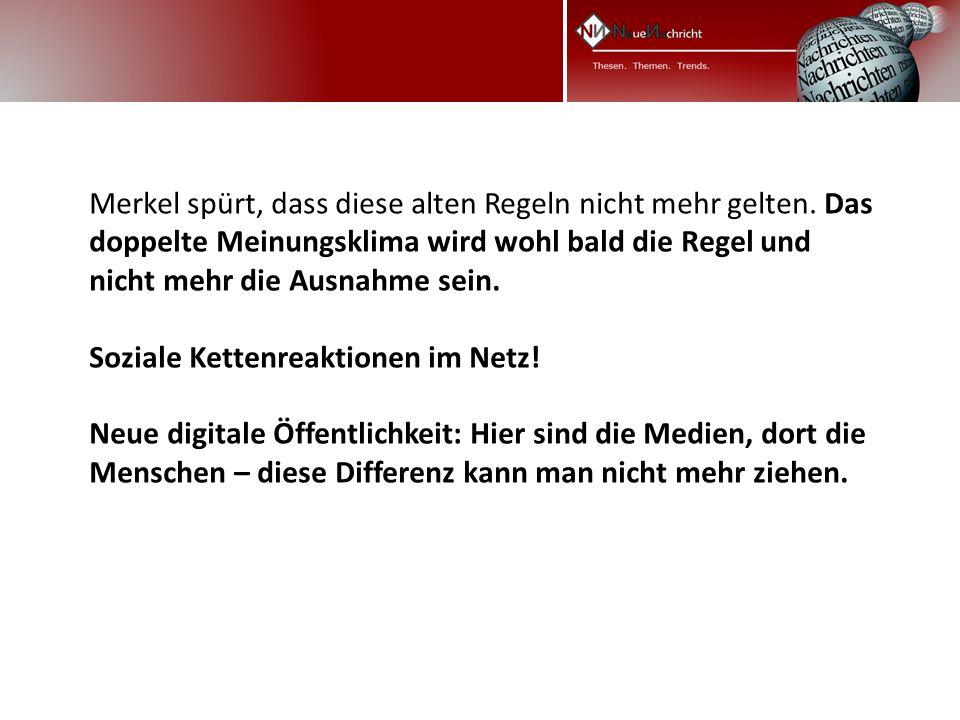 Merkel spürt, dass diese alten Regeln nicht mehr gelten.