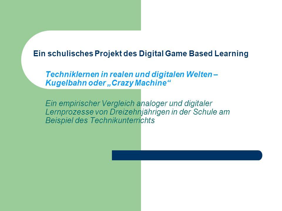 Wissenschaftliche Fragestellungen zum vorliegenden Projekt Die Fragestellungen Gibt es Unterschiede zwischen digitalen und analogen Techniklernprozessen.