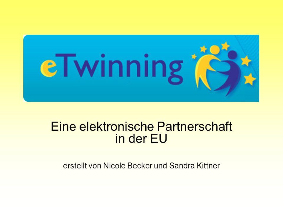 Eine elektronische Partnerschaft in der EU erstellt von Nicole Becker und Sandra Kittner