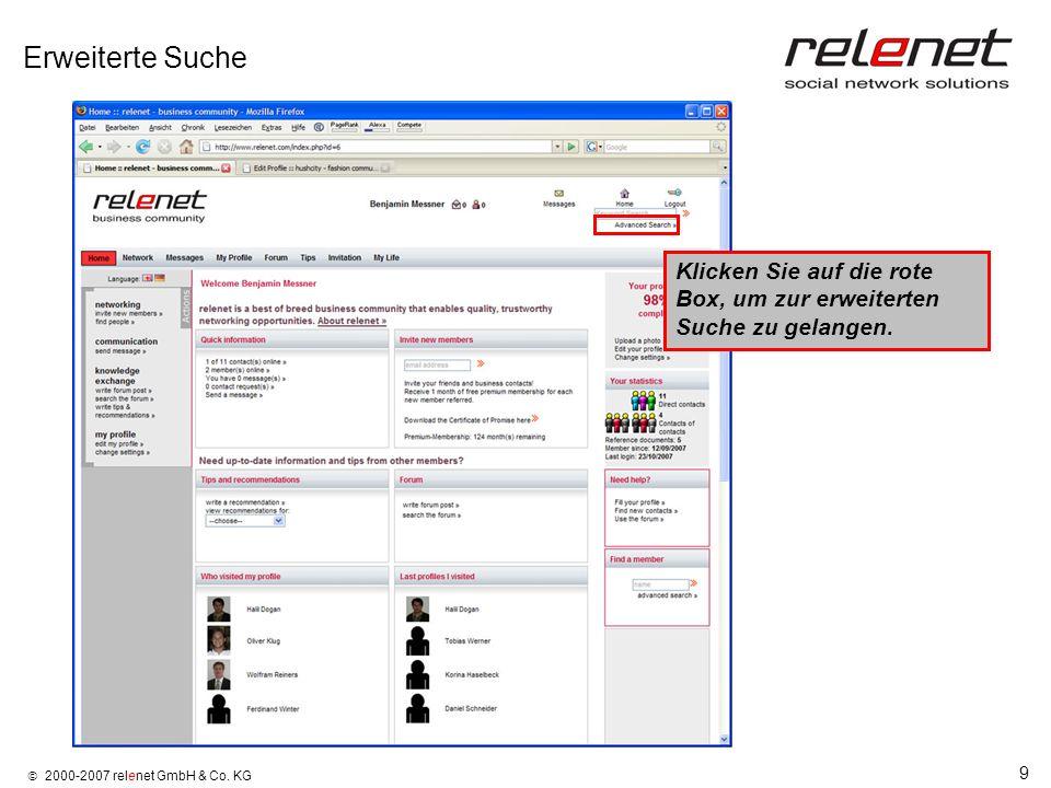 9 2000-2007 relenet GmbH & Co. KG Erweiterte Suche Klicken Sie auf die rote Box, um zur erweiterten Suche zu gelangen.