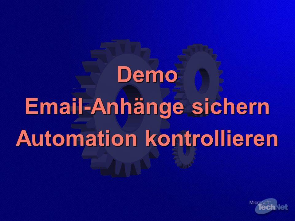 Demo Email-Anhänge sichern Automation kontrollieren