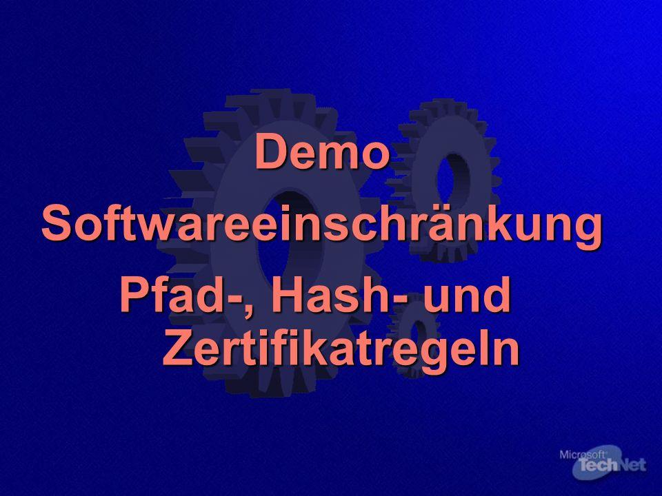 DemoSoftwareeinschränkung Pfad-, Hash- und Zertifikatregeln