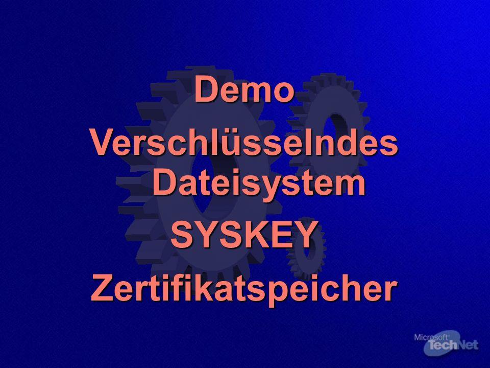 Demo Verschlüsselndes Dateisystem SYSKEYZertifikatspeicher