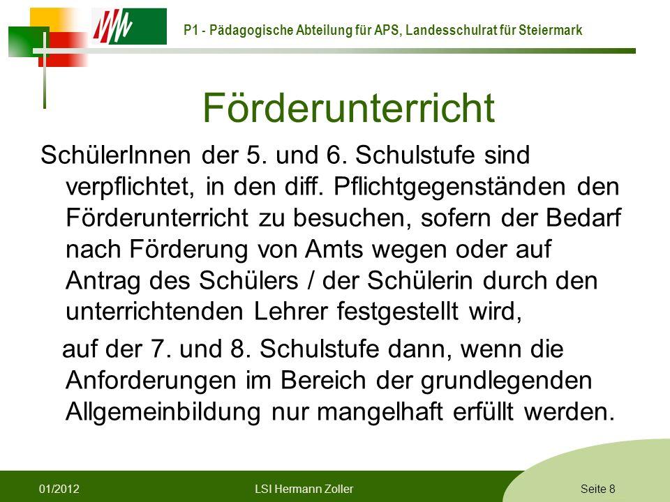 P1 - Pädagogische Abteilung für APS, Landesschulrat für Steiermark Formatvorlage © Rene Patak Förderunterricht SchülerInnen der 5.