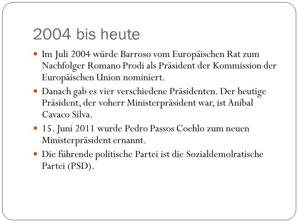 2004 bis heute Im Juli 2004 würde Barroso vom Europäischen Rat zum Nachfolger Romano Prodi als Präsident der Kommission der Europäischen Union nominie