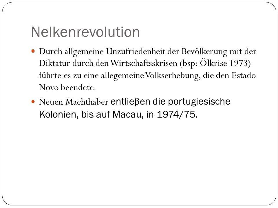 Nelkenrevolution Durch allgemeine Unzufriedenheit der Bevölkerung mit der Diktatur durch den Wirtschaftsskrisen (bsp: Ölkrise 1973) führte es zu eine