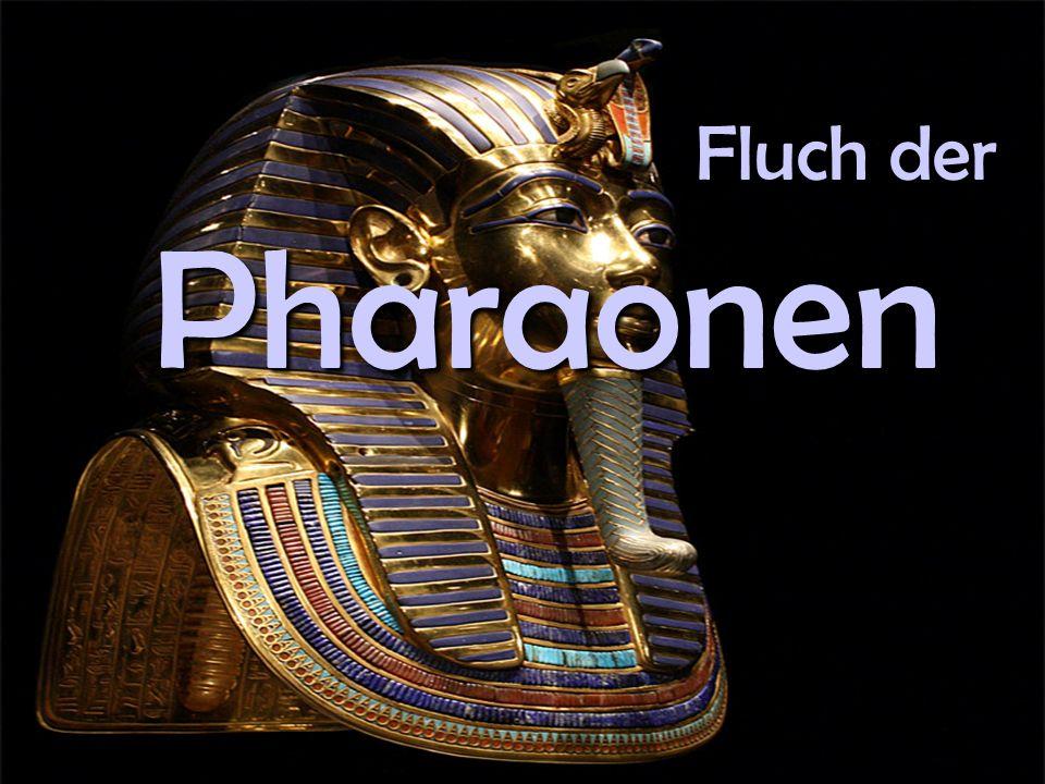 Der Fluch des Pharao bezeichnet die Vorstellung, dass die aaaa llll tttt ääää gggg yyyy pppp tttt iiii ssss cccc hhhh eeee nnnn PPPP hhhh aaaa rrrr aaaa oooo nnnn eeee nnnn ih re Gräber mit mmmm aaaa gggg iiii ssss cccc hhhh eeee nnnn Sprüchen gegen Eindringlinge geschützt hätten.