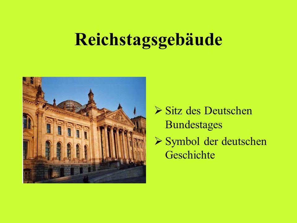 Reichstagsgebäude Sitz des Deutschen Bundestages Symbol der deutschen Geschichte