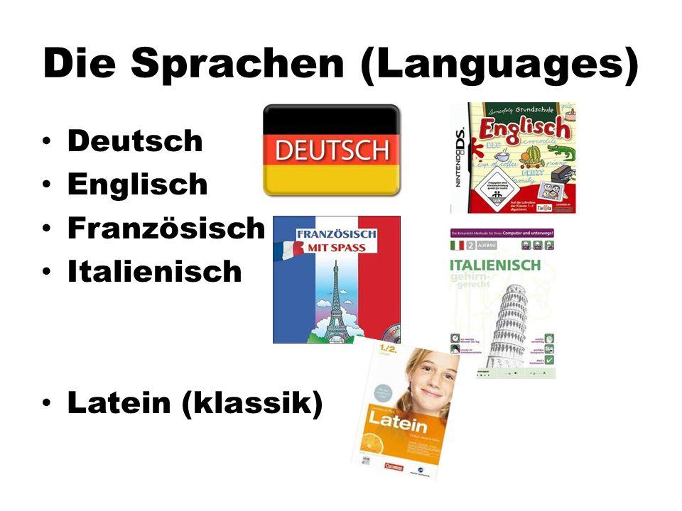 Die Sprachen (Languages) Deutsch Englisch Französisch Italienisch Latein (klassik)