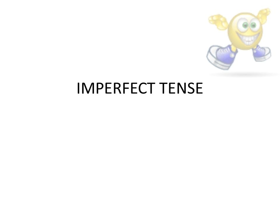 Imperfect Tense Definition: it is a past tense used to say what you used to do or to narrate a string of past events.