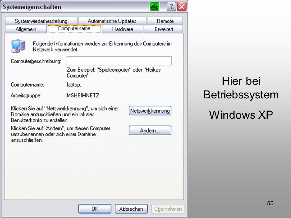 50 Hier bei Betriebssystem Windows XP