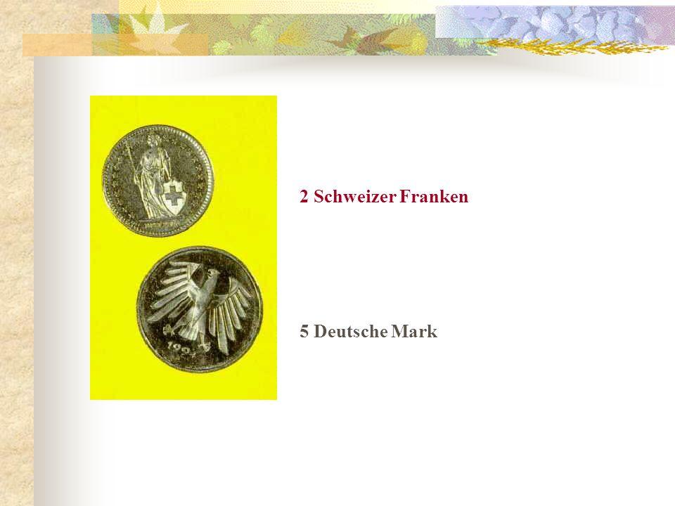 2 Schweizer Franken 5 Deutsche Mark