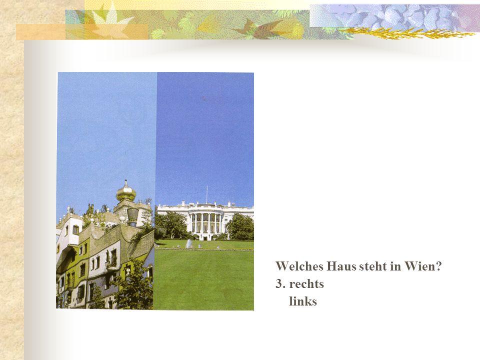 Welches Haus steht in Wien 3. rechts links