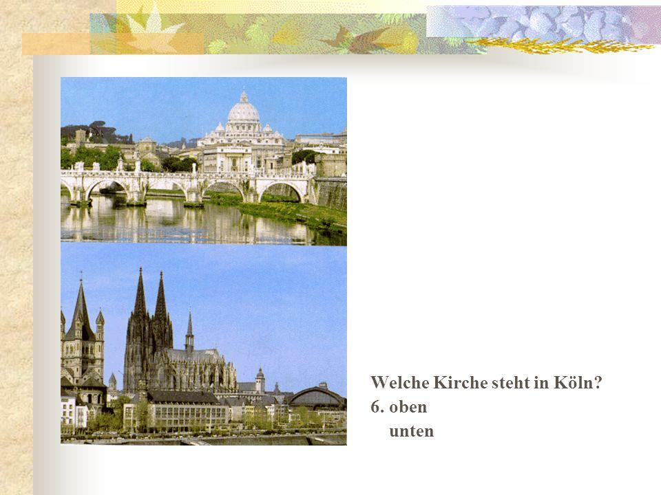 Welche Kirche steht in Köln 6. oben unten