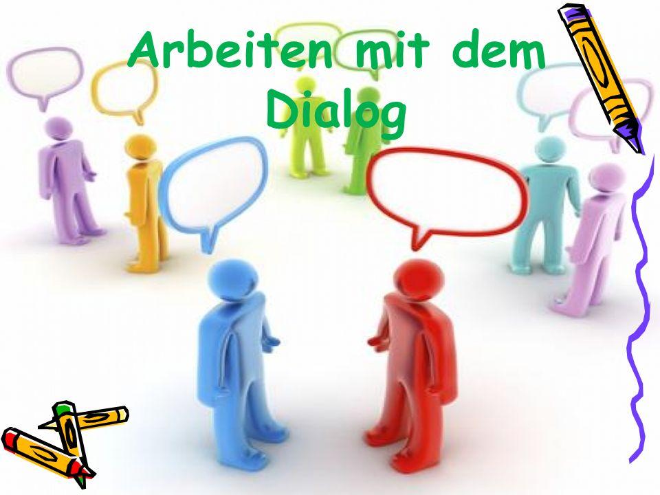 Arbeiten mit dem Dialog