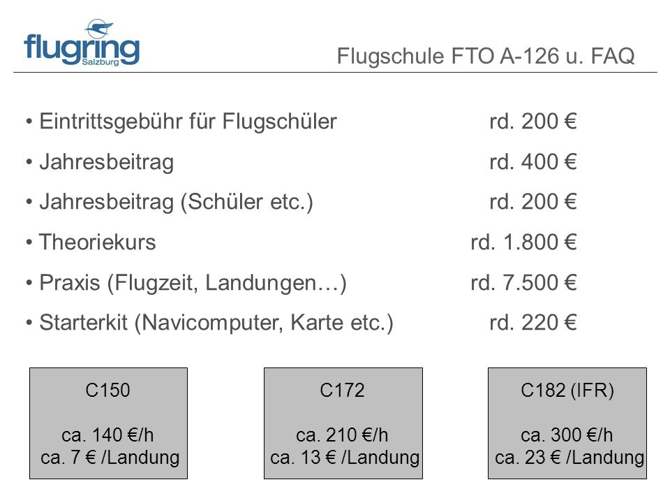 Flugschule FTO A-126 u. FAQ Eintrittsgebühr für Flugschülerrd.