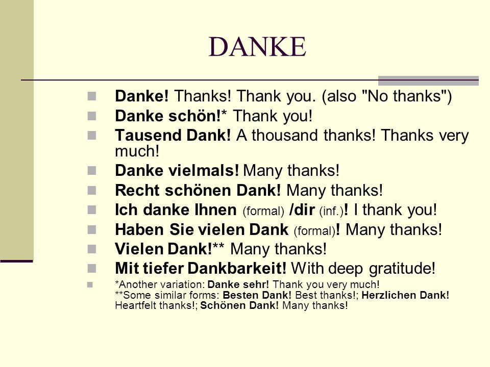 DANKE Danke! Thanks! Thank you. (also