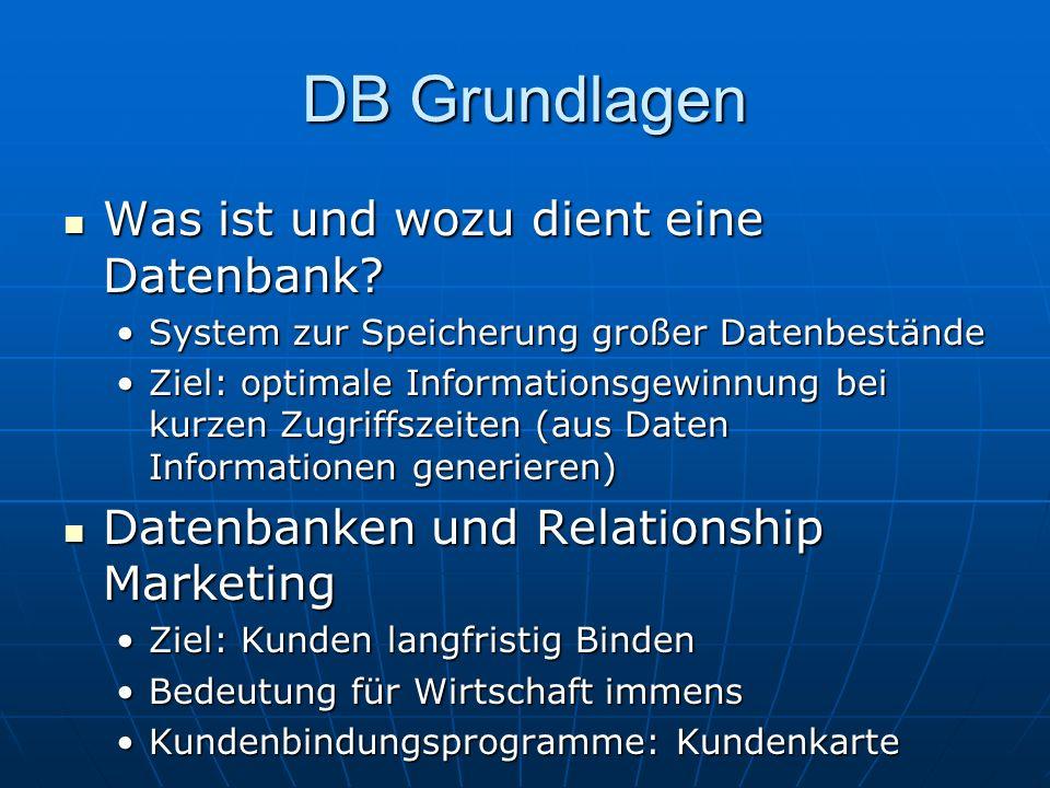 DB Grundlagen Was ist und wozu dient eine Datenbank.