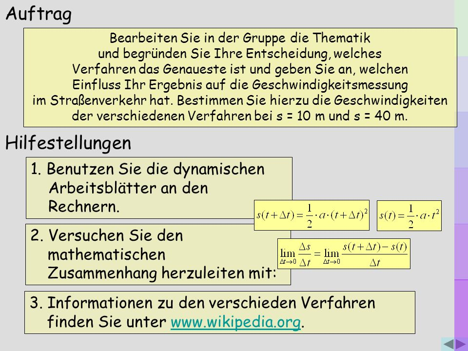Auftrag 3. Informationen zu den verschieden Verfahren finden Sie unter www.wikipedia.org.www.wikipedia.org 1. Benutzen Sie die dynamischen Arbeitsblät