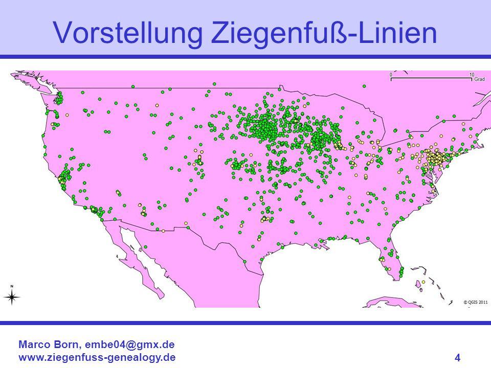 Marco Born, embe04@gmx.de www.ziegenfuss-genealogy.de 4 Vorstellung Ziegenfuß-Linien