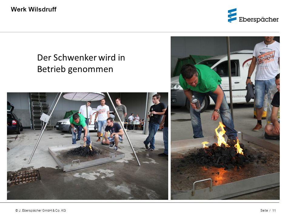 © J. Eberspächer GmbH & Co. KG Seite / 11 Werk Wilsdruff Der Schwenker wird in Betrieb genommen
