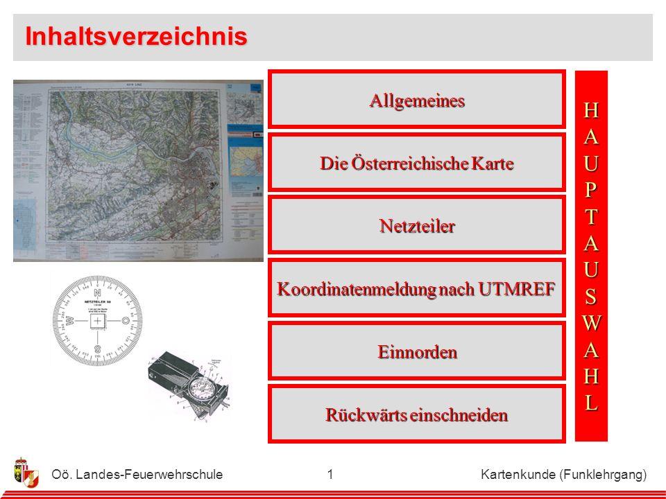Oö.Landes-Feuerwehrschule Kartenkunde (Funklehrgang)41 Punkt A ÖK……………………….