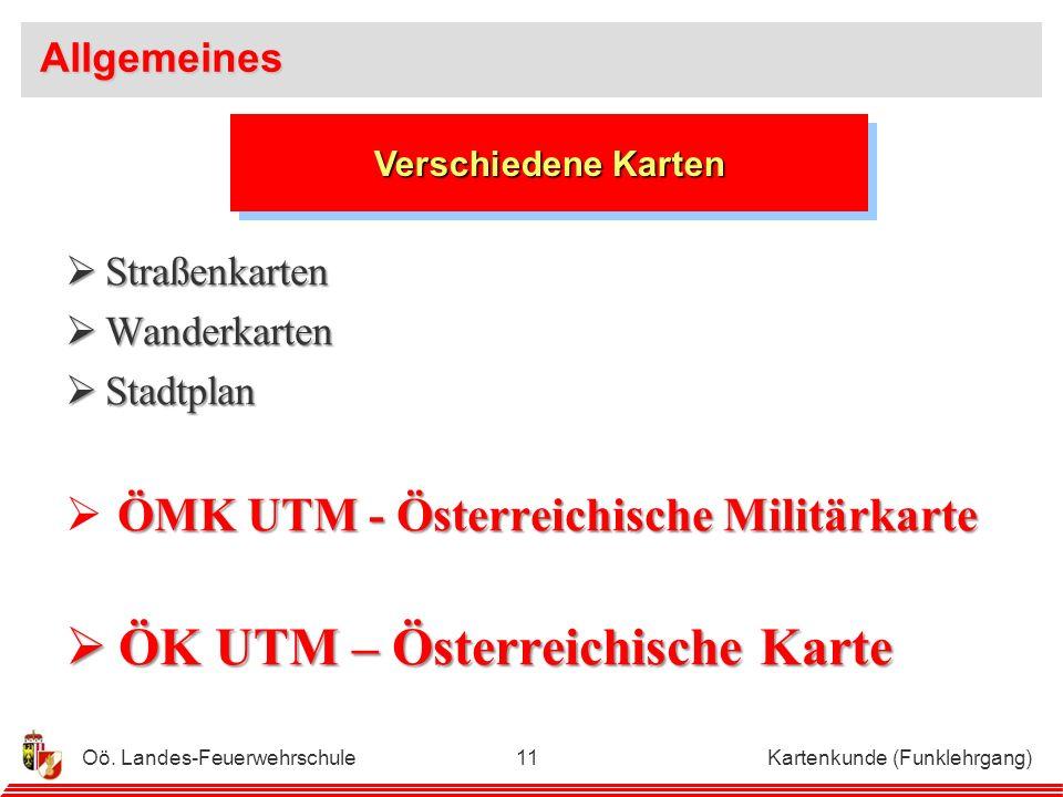 Oö.Landes-Feuerwehrschule Kartenkunde (Funklehrgang)10 Karten werden verwendet, um......