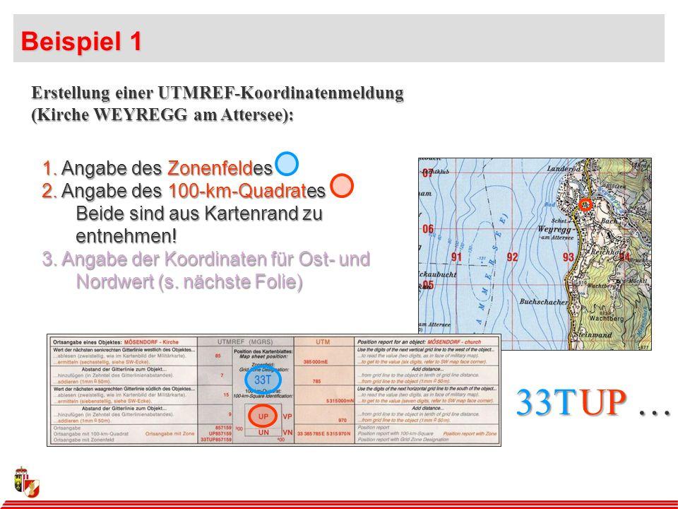 100-km-Quadrat 33TUP Die Bezeichnung der 100-km-Quadrate auf der Karte: Kolonne U Band P Feld T Zone 33 Durch die Einteilung in senkrechte Kolonnen und waagrechte Bänder entstehen Gitterquadrate mit einer Ausdehnung von 100 km x 100 km: 100-km-Quadrate.
