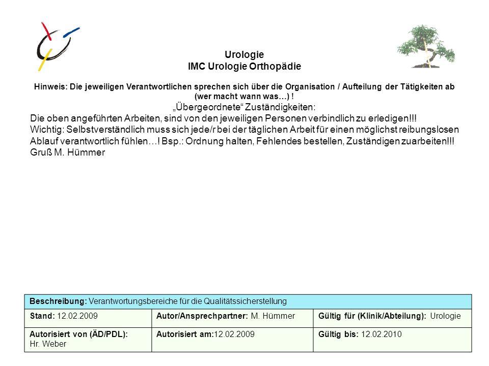 IMC Urologie / Orthopädie Kostenstelle: bleibt Urologie Hinsdrucker: zwei Kostenstellen z.B.