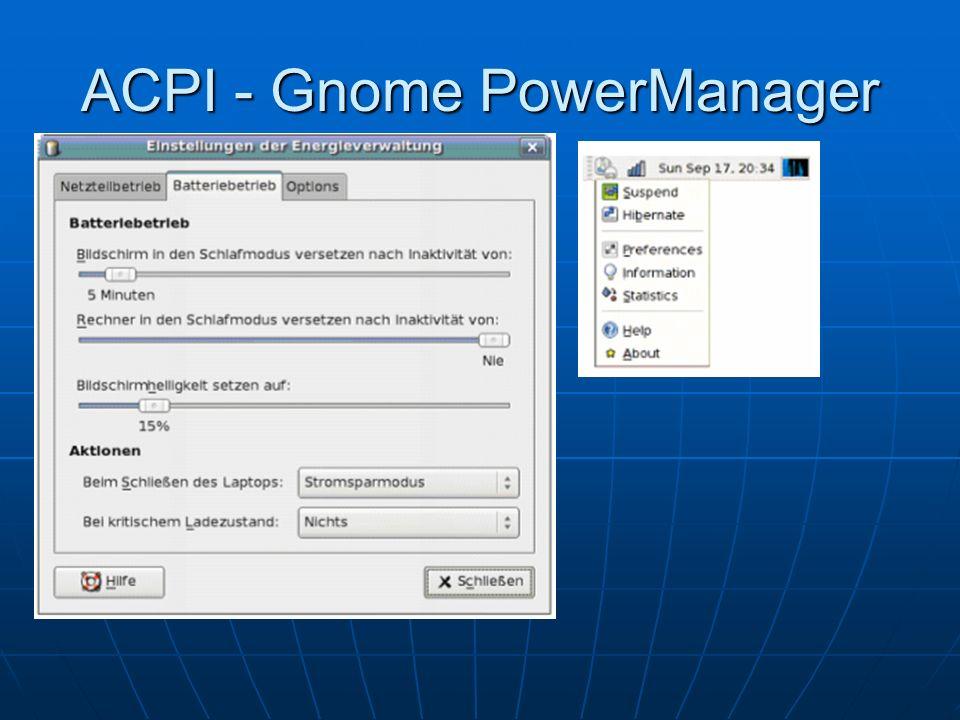 ACPI - Gnome PowerManager