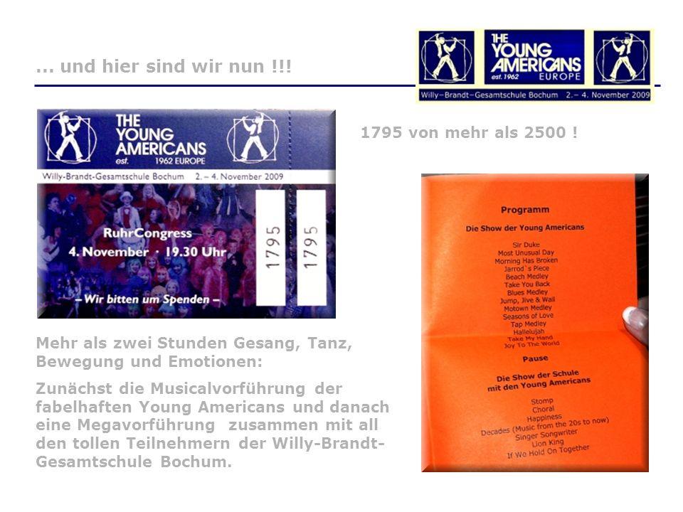 Mehr als zwei Stunden Gesang, Tanz, Bewegung und Emotionen: Zunächst die Musicalvorführung der fabelhaften Young Americans und danach eine Megavorführung zusammen mit all den tollen Teilnehmern der Willy-Brandt- Gesamtschule Bochum....