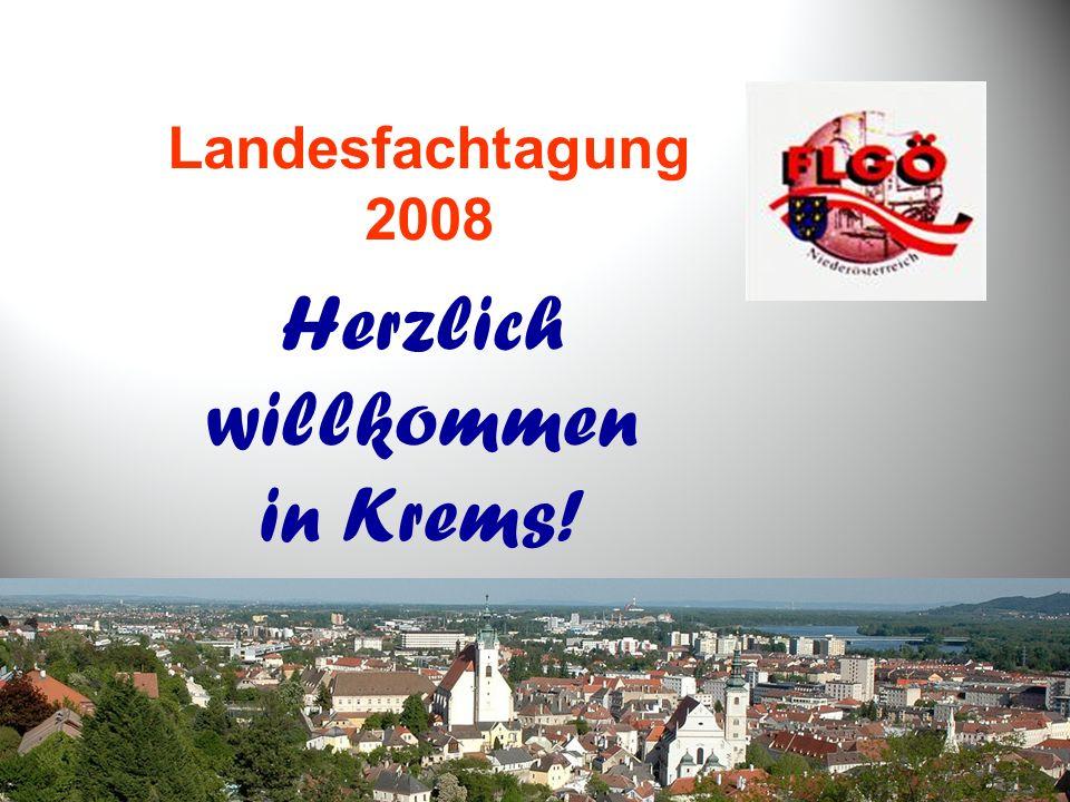Landesfachtagung 2008 Herzlich willkommen in Krems!