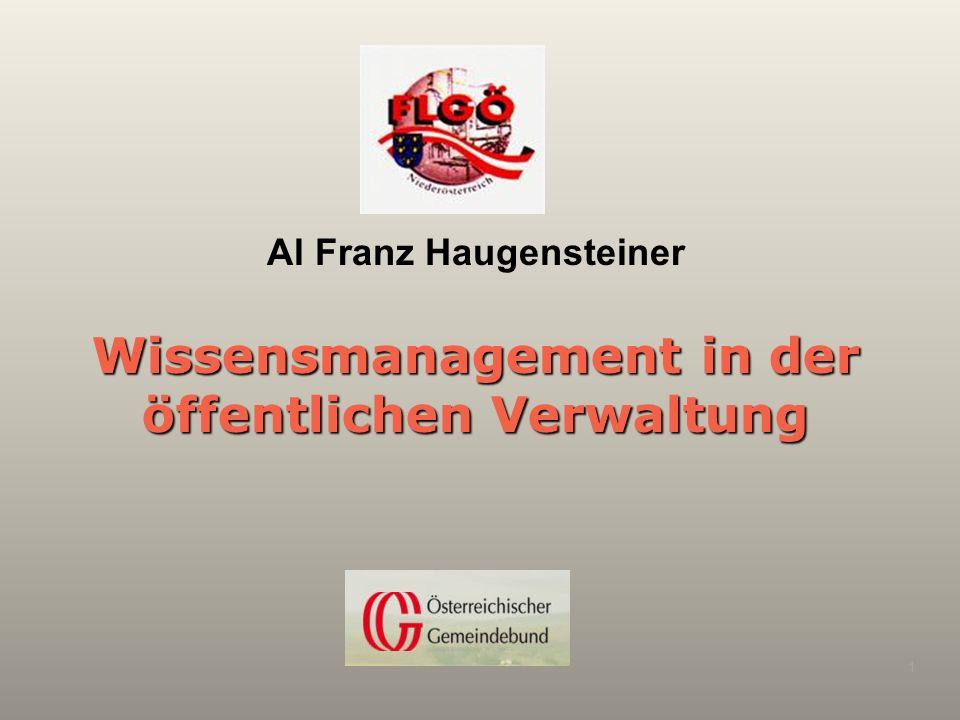 Wissensmanagement in der öffentlichen Verwaltung Al Franz Haugensteiner 1