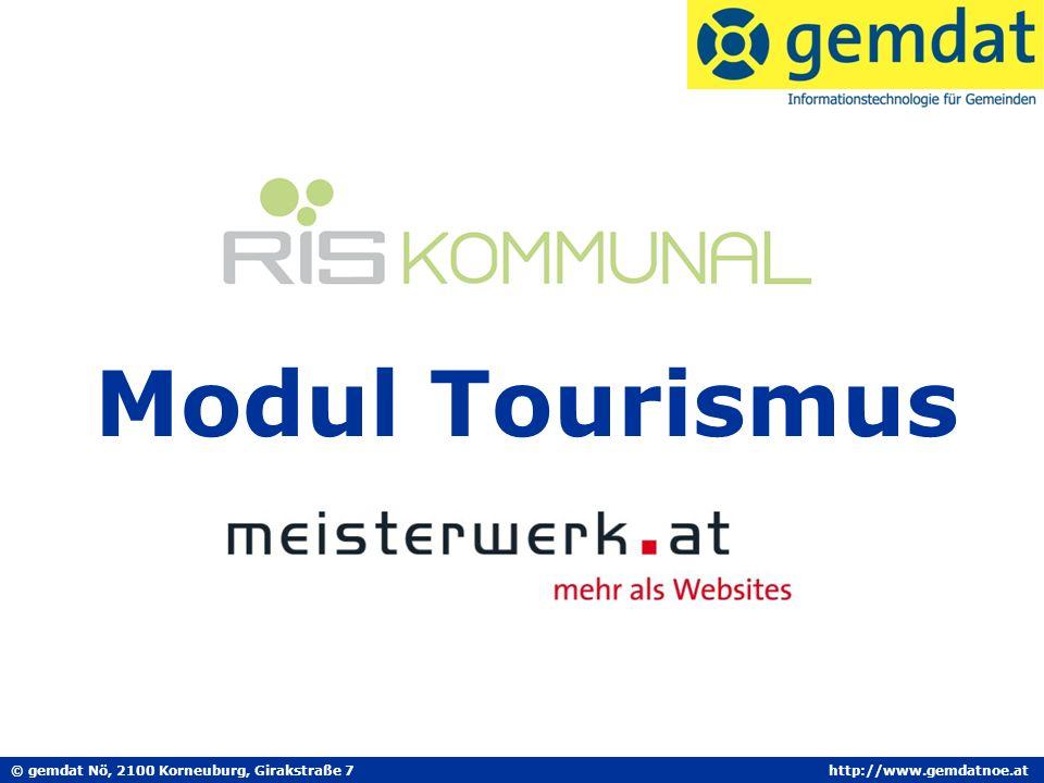 © gemdat Nö, 2100 Korneuburg, Girakstraße 7http://www.gemdatnoe.at Modul Tourismus
