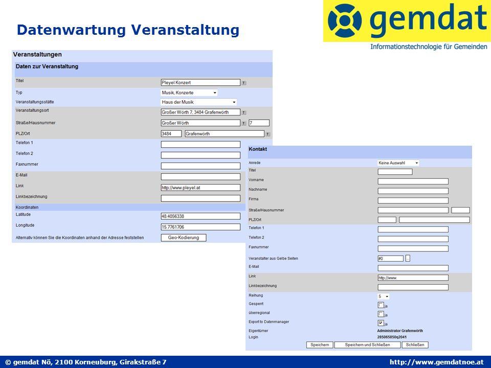 © gemdat Nö, 2100 Korneuburg, Girakstraße 7http://www.gemdatnoe.at Datenwartung Veranstaltung