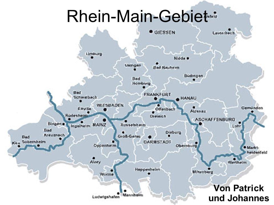 Rhein-Main-Gebiet Von Patrick und Johannes
