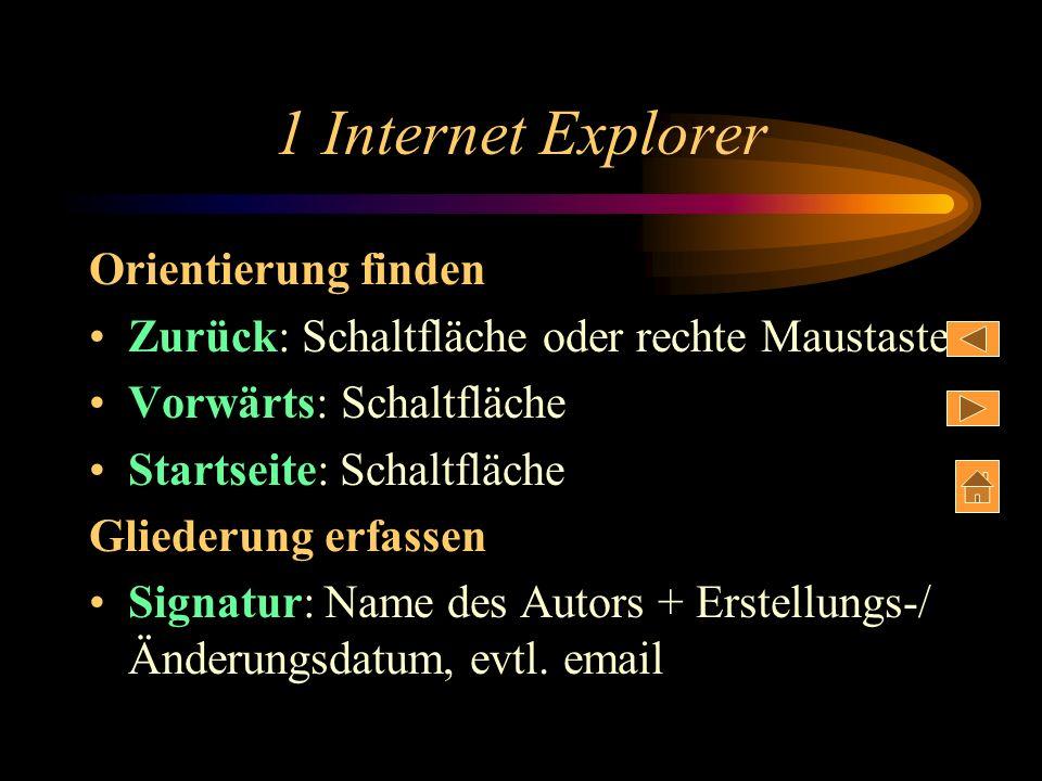 1 Internet Explorer Webseiten über Verknüpfungen laden Text Angebote für... ist eine Verknüpfung – auch Grafiken können Verknüpfungen bilden Mauscurso