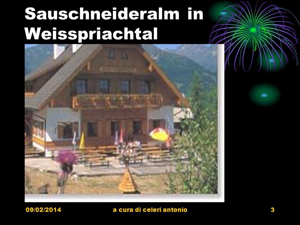 09/02/2014a cura di celeri antonio2 Weisspriachtal Sonnendurchflutet zeigt sich dieses stille, romantische Seitental der Tauern am liebsten. Weißpriac