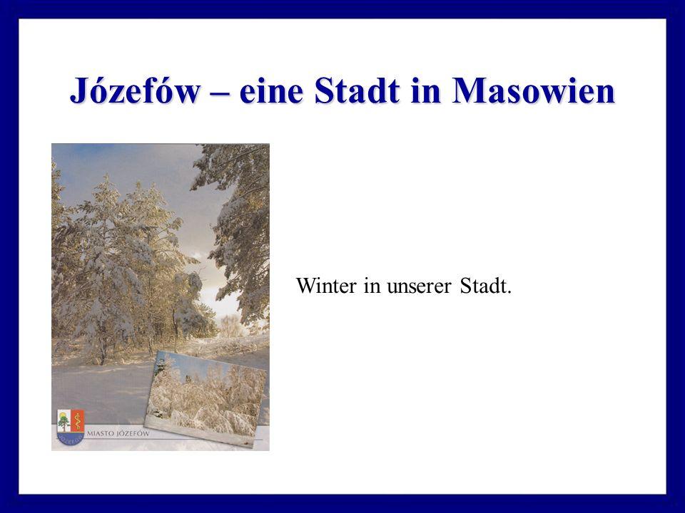 Józefów – eine Stadt in Masowien Winter in unserer Stadt.
