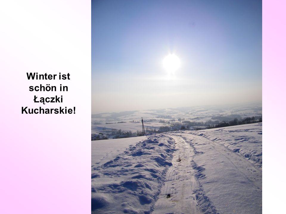 Winter ist schön in Łączki Kucharskie!