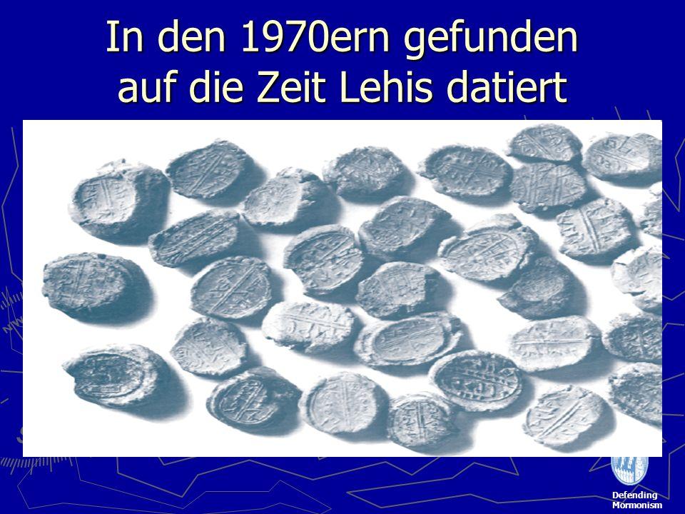 Defending Mormonism In den 1970ern gefunden auf die Zeit Lehis datiert