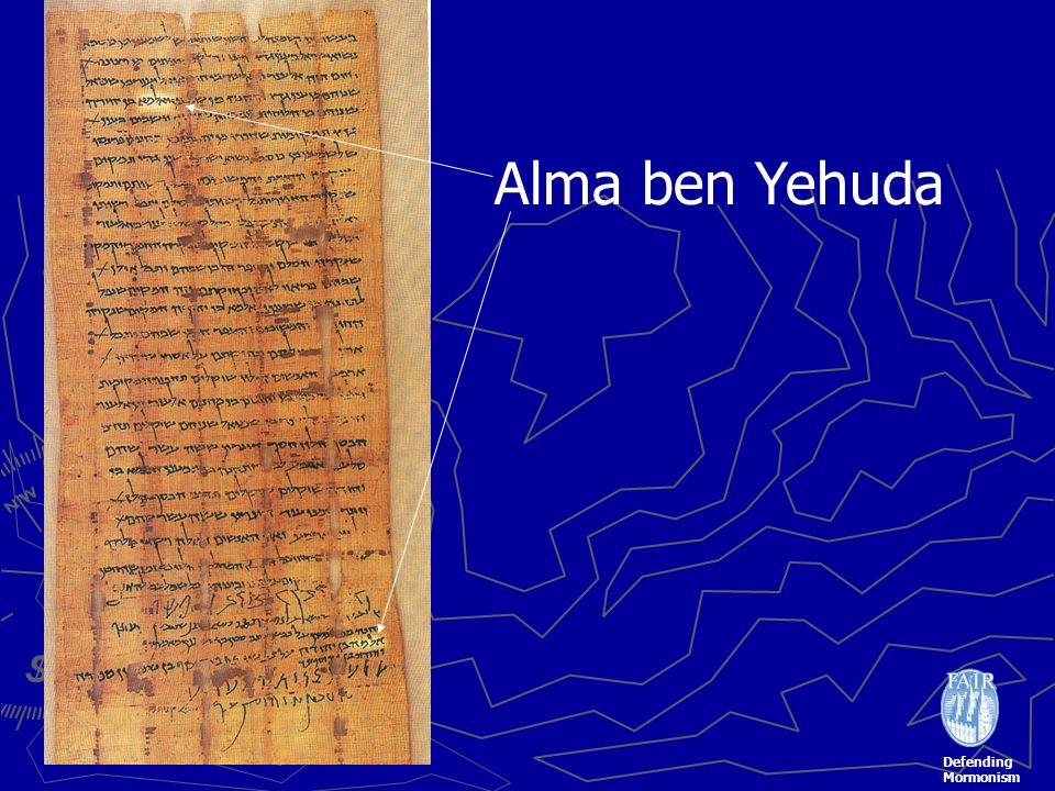 Defending Mormonism Alma ben Yehuda