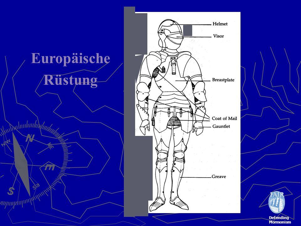 Defending Mormonism Europäische Rüstung