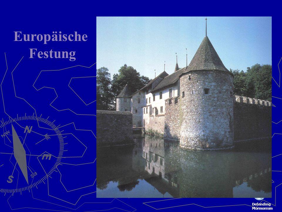 Defending Mormonism Europäische Festung