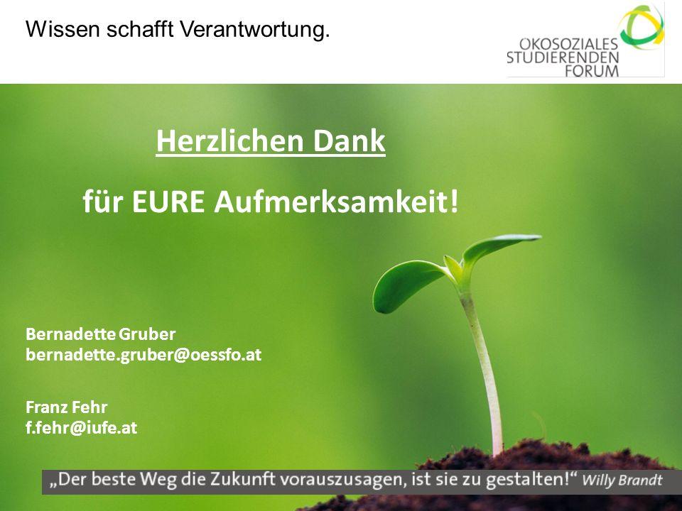48 Herzlichen Dank für EURE Aufmerksamkeit! Bernadette Gruber bernadette.gruber@oessfo.at Franz Fehr f.fehr@iufe.at Wissen schafft Verantwortung.