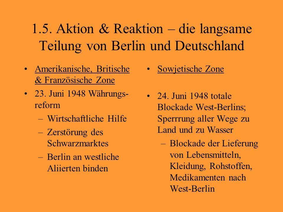 4.System der Berliner Mauer - Ende70er Jahre 1. Ost-Berlin2.